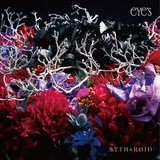 MYTH & ROID 1st Album「eYe's」初回盤ジャケット