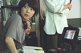 撮影中の西川美和監督「夢売るふたり」
