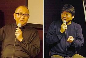 犬童一心監督(左)と本広克行監督「サイド・バイ・サイド フィルムからデジタルシネマへ」