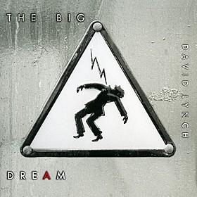 日本先行発売されるデビッド・リンチの セカンドアルバム「THE BIG DREAM」