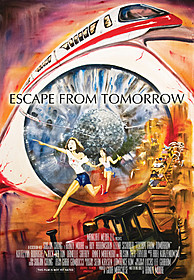 「Escape From Tomorrow」US版ポスター