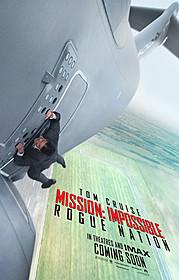 「ミッション:インポッシブル ローグ・ネイション」 ポスター「ミッション:インポッシブル」