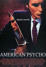 映画「アメリカン・サイコ」「アメリカン・サイコ」