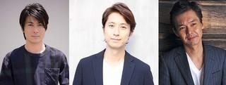 玉山鉄二、谷原章介、渡部篤郎の 演技合戦に期待大!