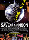 SAVE THE CLUB NOON