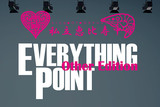 EVERTYTHING POINT Other Edition
