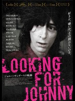 Looking for Johnny ジョニー・サンダースの軌跡