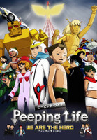 Peeping Life -WE ARE THE HERO-