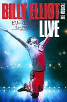 ビリー・エリオット ミュージカルライブ ~リトル・ダンサー Billy Elliot the Musical Live