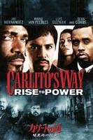 カリートの道 暗黒街の抗争 Carlito's Way: Rise to Power
