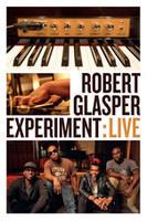 Robert Glasper Experiment: Live