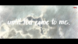 「until You come to me.」