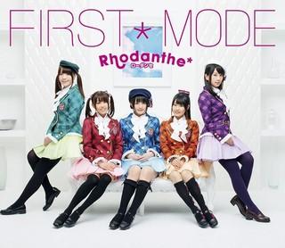 Rhodanthe* 1stアルバム「FIRST*MODE」初回限定盤ジャケット