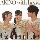 AKINO with bless4「Golden Life」