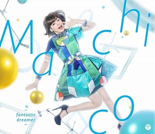 Machico「fantastic dreamer」ジャケット