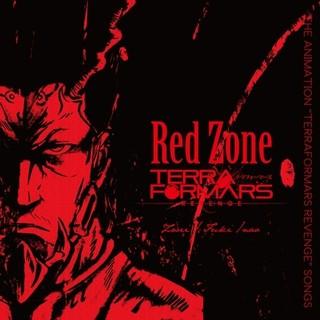 """「Red Zone ~THE ANIMATION """"TERRAFORMARS REVENGE"""" SONGS」ジャケット"""