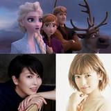 松たか子&神田沙也加「アナと雪の女王2」で日本語版声優続投 2人の声おさめた特報も