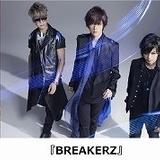 スペシャルゲストは「BREAKERZ」