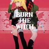 久保帯人の新作「BURN THE WITCH」今秋に劇場アニメ化 田野アサミ、山田唯菜の出演も決定