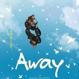 たったひとりで製作、監督、編集、音楽を担当 国際アニメ映画祭8冠「Away」12月11日公開