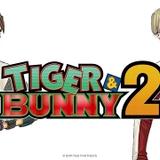 TIGER & BUNNY 2