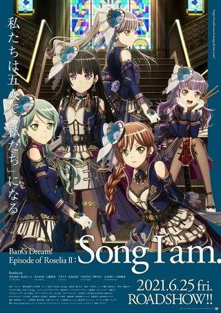 劇場版 BanG Dream! Episode of Roselia II: Song I am.