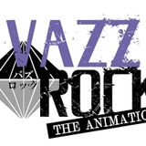 VAZZROCK THE ANIMATION