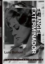 ブニュエルの傑作「皆殺しの天使」12月23日公開決定! 「アンダルシアの犬」の特別上映も