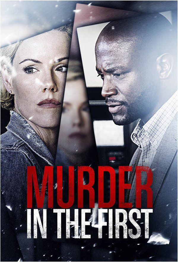 MURDER IN THE FIRST 第1級殺人