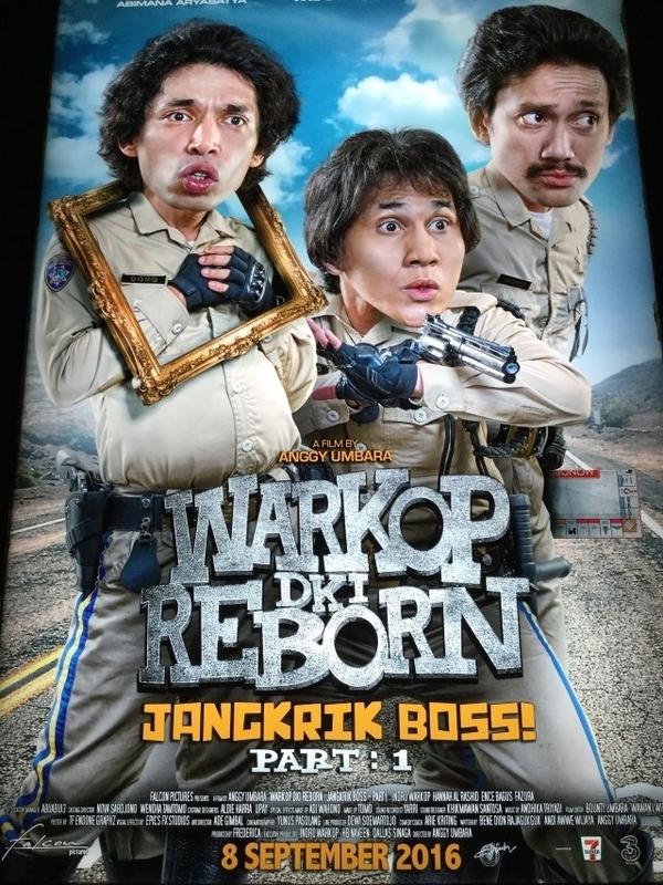 「Warkop DKI Reborn: Jangkrik Boss! Part 1(原題)」のポスター