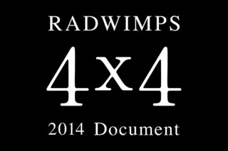 RADWIMPS 2014 Document 4×4