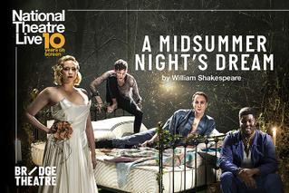 ナショナル・シアター・ライヴ 2020 「夏の夜の夢」