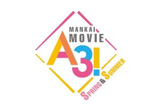 MANKAI MOVIE「A3!」 SPRING & SUMMER
