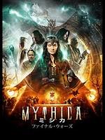 MYTHICA ミシカ ファイナル・ウォーズ